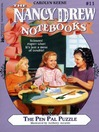 The Pen Pal Puzzle (eBook): Nancy Drew Notebooks Series, Book 11